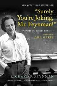 Surely You're Joking, Mr. Feynman!: Adventures of a Curious Character 9780393355628
