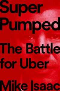 Super Pumped: The Battle for Uber 9780393652246