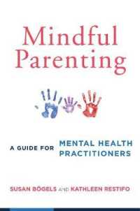 Link to an enlarged image of Mindful Parenting : A Guide for Mental Health Practitioners (Reprint)