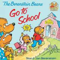 Link to an enlarged image of The Berenstain Bears Go to School (First Time Books)