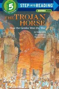 Link to an enlarged image of The Trojan Horse : How the Greeks Won the War (Step into Reading)