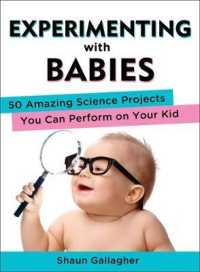 Link to an enlarged image of Experimenting with Babies : 50 Amazing Science Projects You Can Perform on Your Kid
