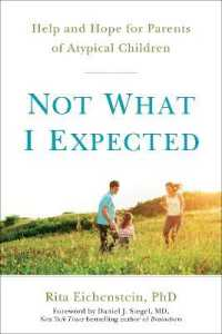 Link to an enlarged image of Not What I Expected : Help and Hope for Parents of Atypical Children