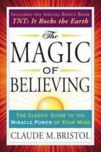 Link to an enlarged image of The Magic of Believing : Includes T.n.t.: It Rocks the Earth (Reprint)
