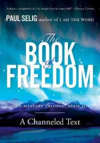 The Book of Freedom (Mastery Trilogy) by Selig, Paul