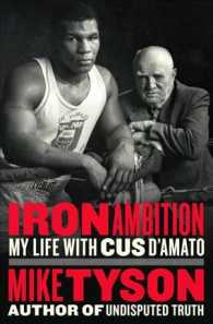 Link to an enlarged image of Iron Ambition : My Life with Cus D'Amato