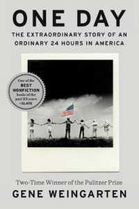 Link to an enlarged image of One Day : The Extraordinary Story of an Ordinary 24 Hours in America (Reprint)