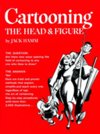 Link to an enlarged image of Cartooning the Head and Figure (Reissue)