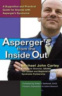 Link to an enlarged image of Asperger's from the inside Out : A Supportive and Practical Guide for Anyone with Asperger's Syndrome