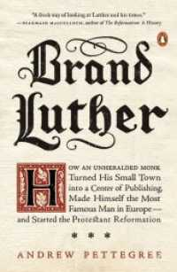 Link to an enlarged image of Brand Luther : How an Unheralded Monk Turned His Small Town into a Center of Publishing, Made Himself the Most Famous Man in Europe - and Started the (Reprint)