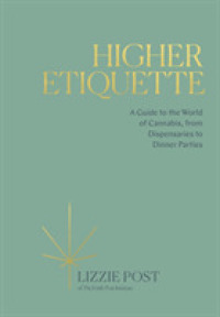 Link to an enlarged image of Higher Etiquette : A Guide to the World of Cannabis, from Dispensaries to Dinner Parties