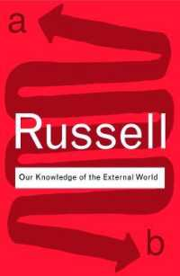Link to an enlarged image of Our Knowledge of the External World : As a Field for Scientific Method in Philosophy (Routledge Classics)