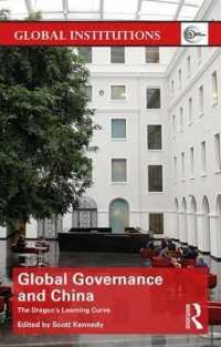 image of Global Governance and China : The Dragon's Learning Curve (Global Institutions)