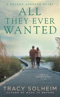 Link to an enlarged image of All They Ever Wanted (Second Chances)