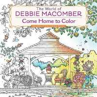 Books Kinokuniya The World Of Debbie Macomber Come Home To