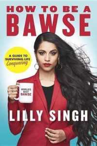 Link to an enlarged image of How to Be a Bawse : A Guide to Conquering Life