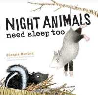 Link to an enlarged image of Night Animals Need Sleep Too