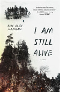 Link to an enlarged image of I Am Still Alive