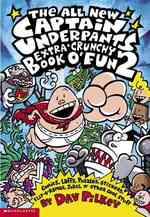 Link to an enlarged image of The All New Captain Underpants Extra-crunchy Book O' Fun (Captain Underpants)