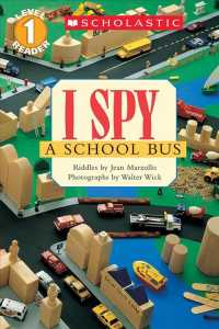 Link to an enlarged image of I Spy a School Bus : Level 1 (Scholastic Readers)