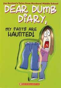 dear dumb diary my pants are haunted book report Buy dear dumb diary series - collection: 9781608841165: jim benton from bmi online, see our free shipping offer and bulk order pricing isbn13 9781608841165 publisherbmi educational services authorjim benton number of books in collection12 grade level6 type of bookfiction my pants are haunted.