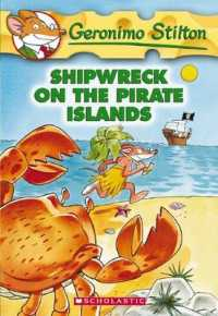 Link to an enlarged image of Shipwreck on the Pirate Islands (Geronimo Stilton) (Reprint)
