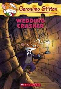 Link to an enlarged image of Wedding Crasher (Geronimo Stilton) (Reissue)