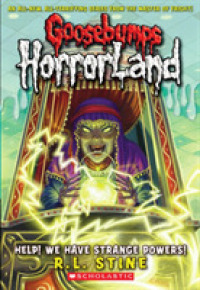 Link to an enlarged image of Help! We Have Strange Powers! (Goosebumps Horrorland) (Reissue)