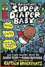 Link to an enlarged image of Adventures of Super Diaper Baby (Captain Underpants) -- Paperback / softback