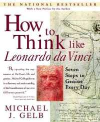 Link to an enlarged image of How to Think Like Leonardo Da Vinci : Seven Steps to Genius Every Day (Reissue)