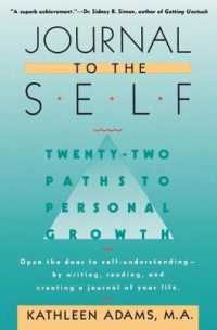 Link to an enlarged image of Journal to the Self : 22 Paths to Personal Growth