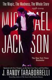 Link to an enlarged image of Michael Jackson : The Magic, the Madness, the Whole Story, 1958-2009 (Revised Updated)