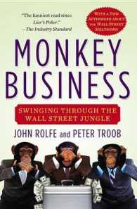 Link to an enlarged image of Monkey Business : Swinging through the Wall Street Jungle (Reprint)
