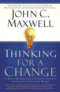 Link to an enlarged image of Thinking for a Change : 11 Ways Highly Successful People Approach Life and Work