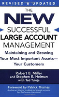 Link to an enlarged image of The New Successful Large Account Management : Maintaining and Growing Your Most Important Assets -- Your Customers (Revised Updated)