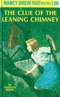 Link to an enlarged image of The Clue of the Leaning Chimney (Nancy Drew Mystery Stories) (Revised)