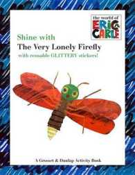 Link to an enlarged image of Shine with the Very Lonely Firefly (The World of Eric Carle) (ACT CSM ST)
