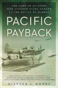 Link to an enlarged image of Pacific Payback : The Carrier Aviators Who Avenged Pearl Harbor at the Battle of Midway (Reprint)