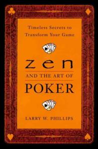 Link to an enlarged image of Zen and the Art of Poker : Timeless Secrets to Transform Your Game