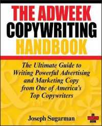 Link to an enlarged image of The Adweek Copywriting Handbook : The Ultimate Guide to Writing Powerful Advertising and Marketing Copy from One of America's Top Copywriters