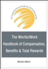 Link to an enlarged image of The WorldatWork Handbook of Compensation, Benefits & Total Rewards : A Comprehensive Guide for Hr Professionals