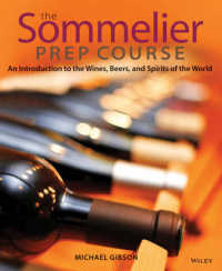 Link to an enlarged image of The Sommelier Prep Course : An Introduction to the Wines, Beers, and Spirits of the World