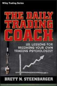 Link to an enlarged image of The Daily Trading Coach : 101 Lessons for Becoming Your Own Trading Psychologist (Wiley Trading)