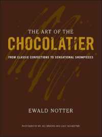 Link to an enlarged image of The Art of the Chocolatier : From Classic Confections to Sensational Showpieces