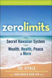 Link to an enlarged image of Zero Limits : The Secret Hawaiian System for Wealth, Health, Peace, and More