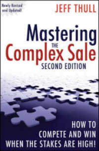 Link to an enlarged image of Mastering the Complex Sale : How to Compete and Win When the Stakes Are High! (2nd)