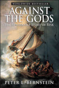 Link to an enlarged image of Against the Gods : The Remarkable Story of Risk