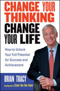 Link to an enlarged image of Change Your Thinking, Change Your Life : How to Unlock Your Full Potential for Success and Achievement