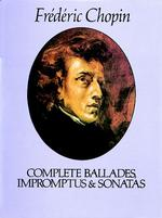 Link to an enlarged image of Complete Ballades, Impromptus and Sonatas : The Paderewski Edition