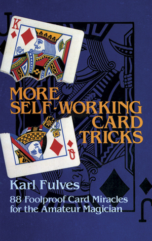 Link to an enlarged image of More Self-Working Card Tricks : 88 Foolproof Card Miracles for the Amateur Magician